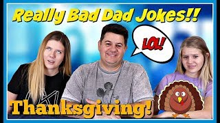 TRY NOT TO LAUGH CHALLENGE || THANKSGIVING DAD JOKES || Taylor and Vanessa