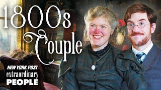 Victorian Era Couple Live Like It's The 19th Century | Extraordinary People | New York Post