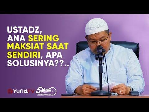 Solusi Sering Maksiat Tatkala Sendiri - Ustadz Dr. Firanda Andijra M.A. - 5 Menit Yang Menginspirasi