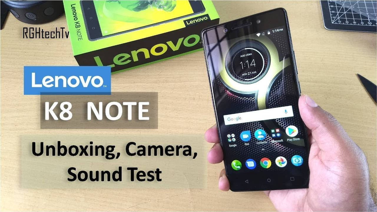 Lenovo K8 Note Unboxing + Camera Samples + Sound Test