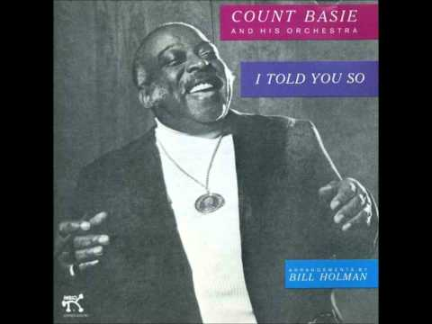 Count Basie - Told You So