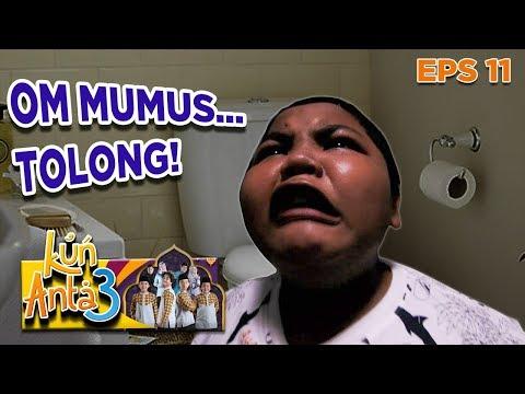 Tolonggggg! Om Mumus Kunciin Dodot Dan Haikal di Kamar Mandi  - Kun Anta 3 Eps 11 Part 2