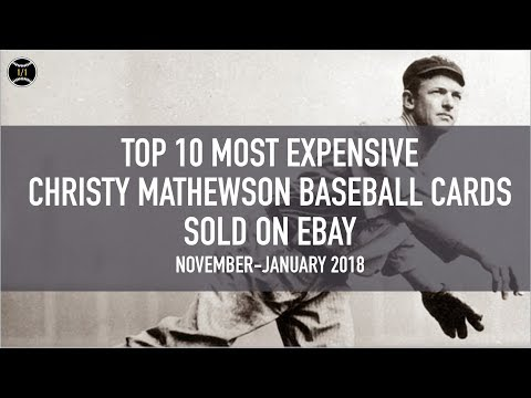 Top 10 Most Expensive Christy Mathewson Baseball Cards Sold
