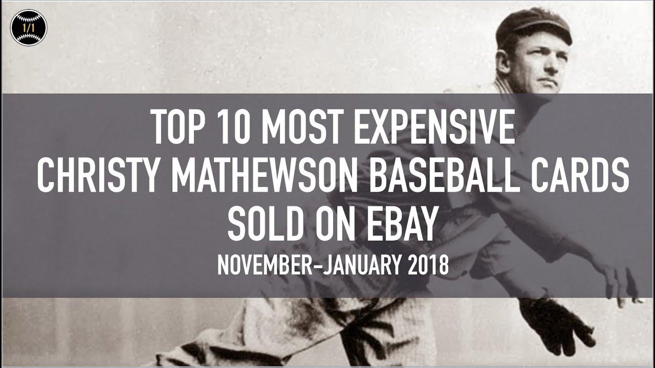 Top 10 Most Expensive Christy Mathewson Baseball Cards Sold On Ebay November January 2018
