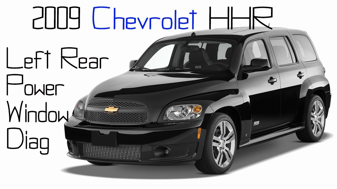 medium resolution of 2009 chevrolet hhr left rear power window not working 2006 chevy hhr fuse box diagram