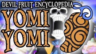 The Yomi Yomi no Mi (Revive-Revive Fruit) | Devil Fruit Encyclopedia