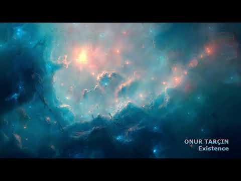 Onur Tarçin - Existence (Extended Version)