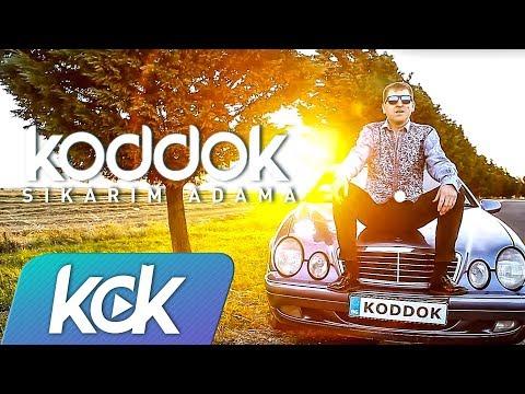 Koddok  - Sıkarım Adama ( Video )