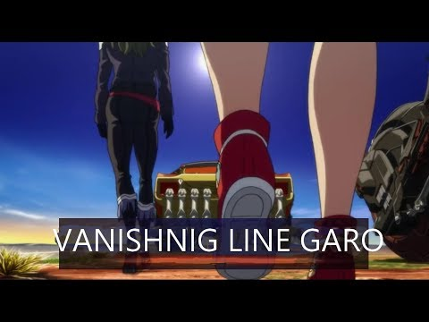 Vanishing Line Garo-Overview-episode 13-song
