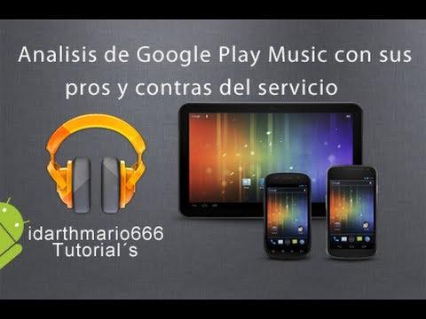Analisis: Pros y contras de Google Play Music