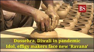 Dussehra, Diwali in pandemic: Idol, effigy makers face new 'Ravana'