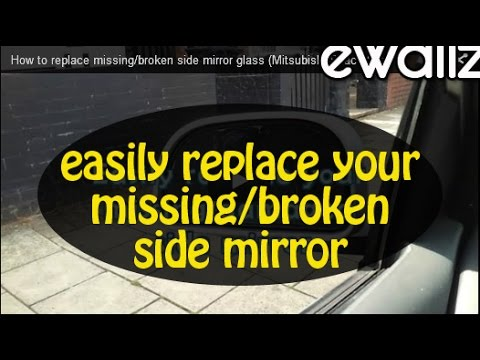 how to replace missing broken side mirror glass mitsubishi space star youtube. Black Bedroom Furniture Sets. Home Design Ideas