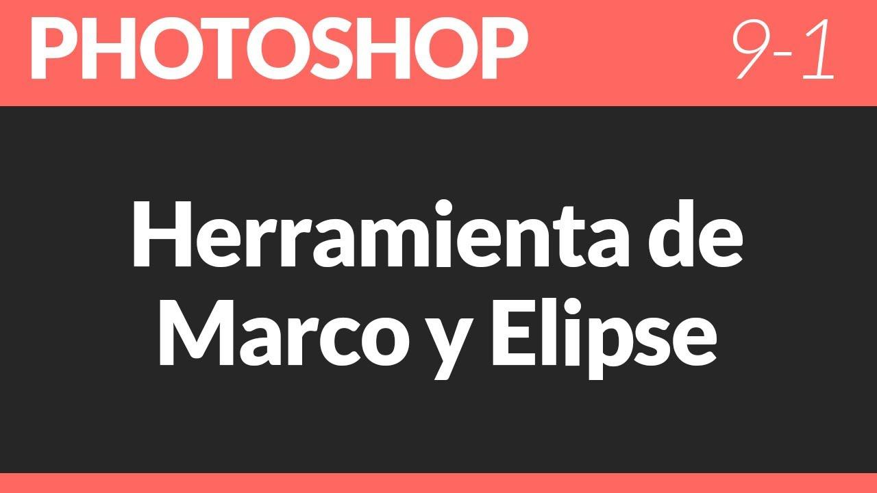 Herramienta de marco y elipse 9-1 Tutoriales Photoshop Online GRATIS ...