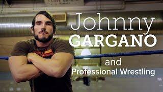 Johnny Gargano Wrestling Documentary Clip