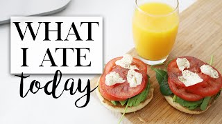 What I Ate Today (Healthy & Easy) #TheAugustDaily