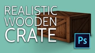 PHOTOSHOP tutorial: Lean how to Create Realistic Wooden Crates in Photoshop