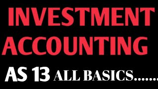 Investment Accounting AS- 13