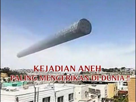 """VIDEO KEJADIAN """"ANEH TAPI NYATA"""" KEJADIAN ANEH YANG PALING MENGERIKAN DI DUNIA ..."""