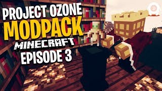 WE CAN FLY! | Minecraft Project Ozone 3 Modpack Ep.3 - GiantWaffle