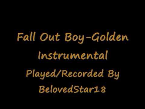 Fall Out Boy Golden - Instrumental/Karaoke