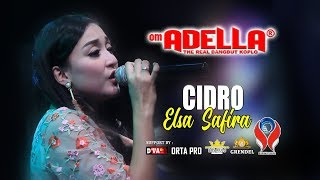 ELSA SAFIRA - CIDRO [ OM. ADELLA LIVE JEMBER ]
