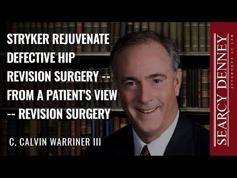 Stryker Rejuvenate Defective Hip Revision Surgery -- From a Patient's View -- Revision Surgery