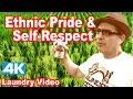 Ethnic Pride & Self-Respect (4K)