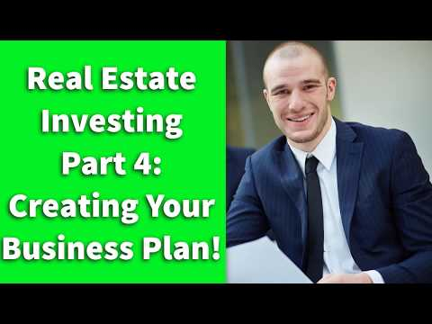 Real Estate Investing | Part 4: Creating Your Business Plan!