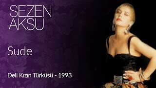 Sezen Aksu - Sude (Official Video)