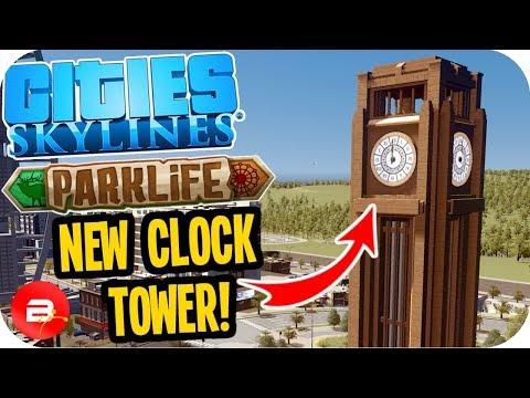 Cities Skylines Parklife - New Clock Tower Center Piece! #9 Cities Skylines Parklife DLC