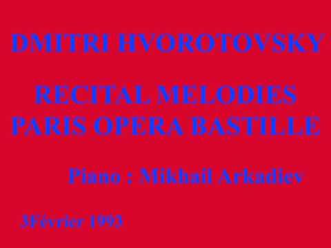 Dmitri Hvorotovsky - Mélodies de Tchaikovsky Récital Paris Bastille 3 février 1993