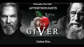 Philosophy Film Club - Afterthoughts - The Giver Thumbnail