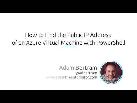 How To Find The Public IP Address Of An Azure Virtual