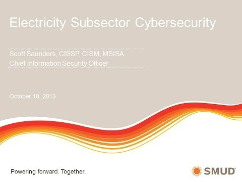 Risk Management  - Electricity Subsector Cybersecurity - 201 CSS Session 31: A PSP Forum