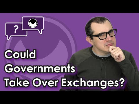 Bitcoin Q&A: Could Governments Take Over Exchanges?