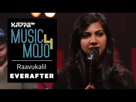 Raavukalil - Everafter - Madonna Sebastian - Music Mojo Season 4 - KappaTV