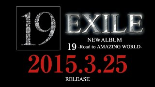 http://exile.jp/special/19/ 2015/3/15 EXILEニューアルバム『19-Road ...