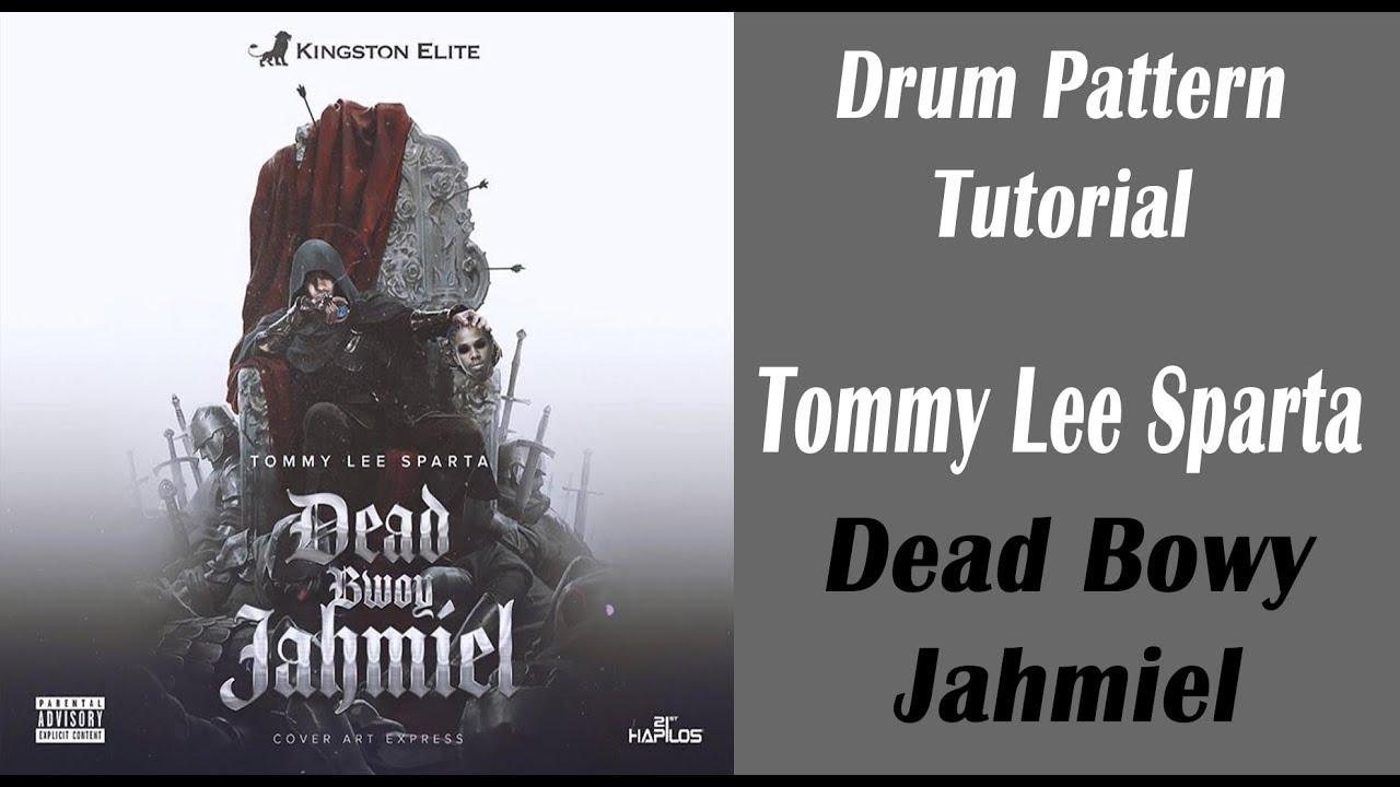 Tommy Lee Sparta Dead Bowy Jahmiel Dancehall Drum Pattern Tutorial
