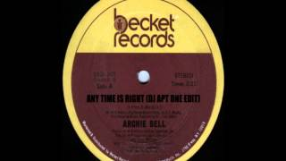 Archie Bell - Any Time Is Right (DJ Apt One Edit)