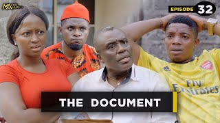 The Document - Episode 32 (Mark Angel Tv)