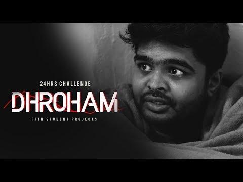 24hrs Challenge - DHROHAM an Thriller Genre Film