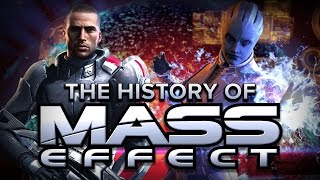 The History of Mass Effect