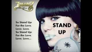 STAND UP - Jessie J - WITH LYRICS.