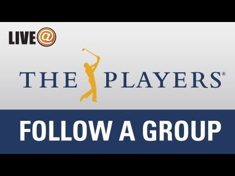 LIVE@ THE PLAYERS - Follow A Group - May 10 (U.S. Fans Use PGATOUR.COM)