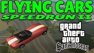 GTA San Andreas FLYING CARS Speedrun II