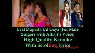 Laal Dupatta Ud Gaya (Karaoke With Alkaji's Voice for MALE singers) with scrolling lyrics