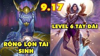 TOP 6 thay đổi cực HOT trong LMHT 9.17: Rồng lộn Aurelion Sol tái sinh - Kayle hóa tay dài ở Level 6