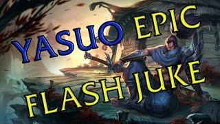 ⚡ Yasuo Epic Flash Juke ⚡ The Unforgiven Flash Juke ⚡ League of Legends ⚡