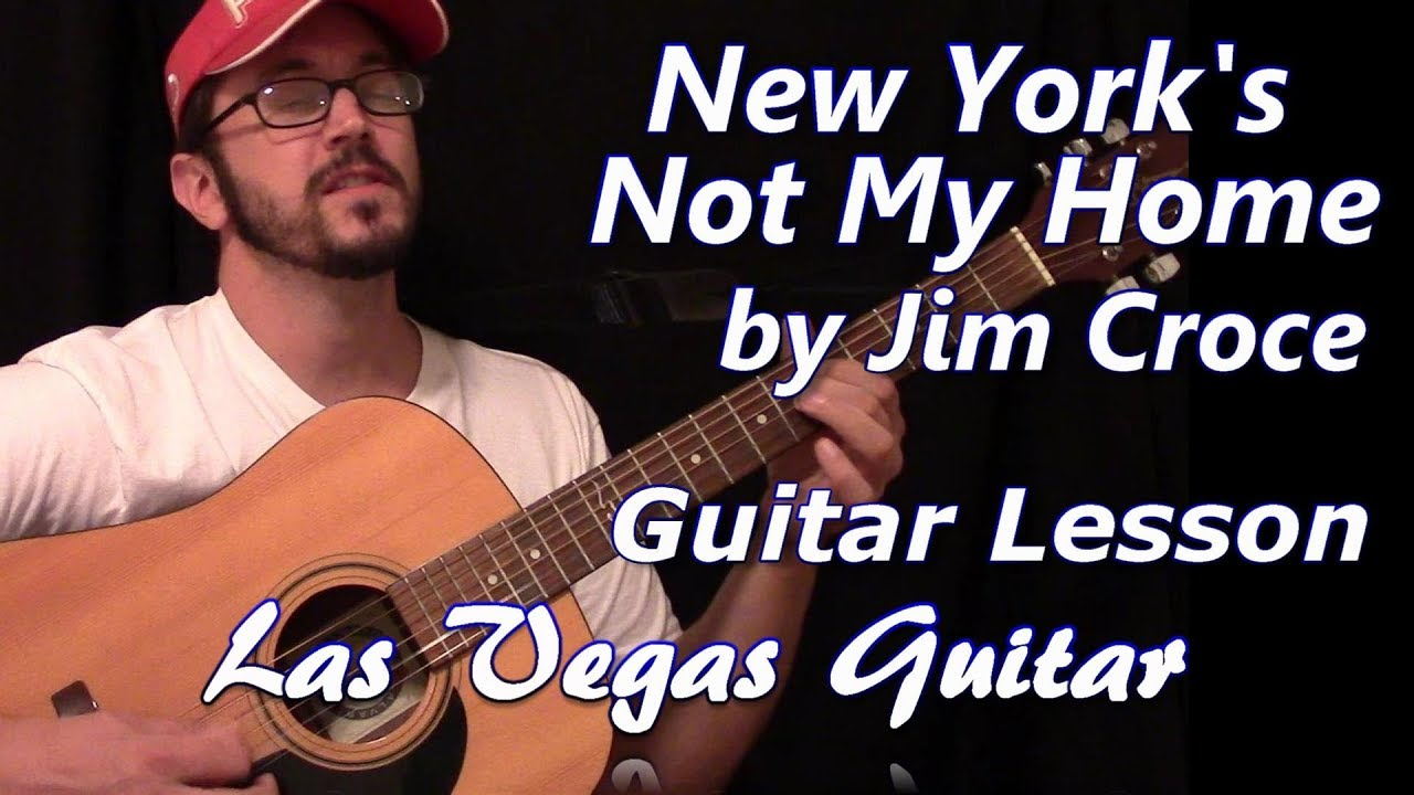 New York Not My Home Guitar Lesson