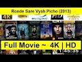 Ronde-Sare-Vyah-Picho--2013- Full-Length
